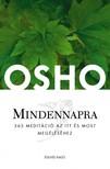 OSHO - Mindennapra - 365 meditáció az itt és most megéléshez [eKönyv: epub,  mobi]