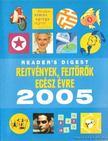 - Rejtvények, fejtörők egész évre 2005 [antikvár]