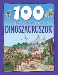 - DINOSZAURUSZOK - 100 ÁLLOMÁS-100 KALAND -