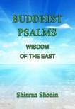 Shinran Shonin, S. Yamabe, L. Adams Beck - Buddhist Psalms: Wisdom of the East [eKönyv: epub, mobi]