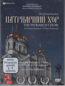 - THE PATRIARCH CHOIR,DVD