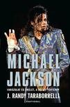 Randy J.Taraborrelli - Michael Jackson - Varázslat és őrület,  a teljes történet