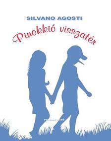 AGOSTI, SILVANO - Pinokkió visszatér