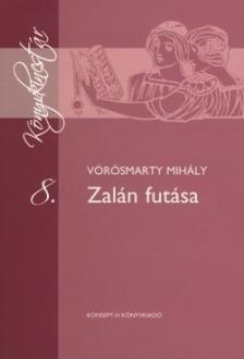 Vörösmarty Mihály - KT-0010 ZALÁN FUTÁSA /KÖNYVKINCSTÁR/
