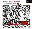 NILSEN,LINDBERG,BULL,KOCH,MONTI - ERIK THE VIKING CD