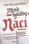 Soud Mekhennet Nicholas Kulish - - Mindhalálig náci [eKönyv: epub, mobi]