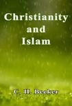 Becker C. H. - Christianity and Islam [eKönyv: epub, mobi]
