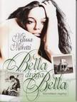 Melissa Moretti - Bella,  drága Bella [eKönyv: epub,  mobi]