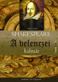 William Shakespeare - A velencei kalmár [eKönyv: epub, mobi]