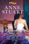 Anne Stuart - A rettenthetetlen [eKönyv: epub, mobi]<!--span style='font-size:10px;'>(G)</span-->