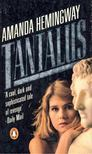 HEMINGWAY, AMANDA - Tantalus [antikvár]