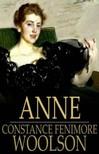 Woolson Constance Fenimore - Anne [eKönyv: epub,  mobi]