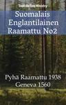 Joern Andre Halseth, TruthBeTold Ministry, William Whittingham - Suomalais Englantilainen Raamattu No2 [eKönyv: epub,  mobi]