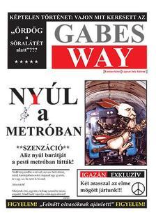Gabes Way - Nyúl a metróban