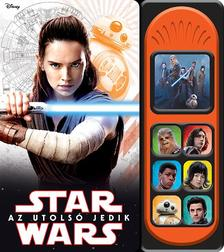 .- - Star Wars - Az utolsó jedik (hangmodulos könyv)