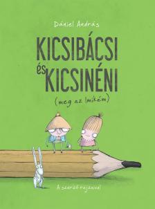 Dániel AndrásHarcos Bálint - Dániel András - Kicsibácsi és Kicsinéni