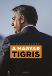 Tibor Fischer - A magyar tigris [eKönyv: epub, mobi]<!--span style='font-size:10px;'>(G)</span-->