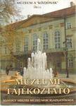 Forrai Márta - Múzeumi Tájékoztató 2001/3 [antikvár]