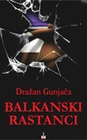 Gunjaca Drazan - BALKANSKI RASTANCI [eKönyv: epub, mobi]
