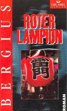 BERGIUS, C.C. - Roter Lampion [antikvár]