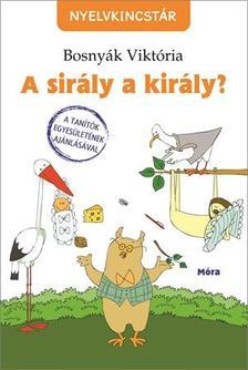 BOSNYÁK VIKTÓRIA - A sirály a király - 3. kiadás