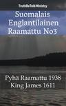 Joern Andre Halseth, King James, TruthBeTold Ministry - Suomalais Englantilainen Raamattu No3 [eKönyv: epub, mobi]