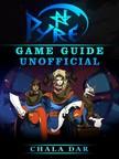 Dar Chala - Pyre Game Guide Unofficial [eKönyv: epub,  mobi]