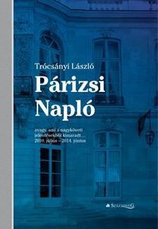 Trócsányi László - Párizsi Napló