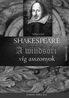 William Shakespeare - A windsori víg asszonyok [eKönyv: epub, mobi]