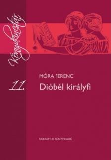 MÓRA FERENC - KT-0013 DIÓBÉL KIRÁLYFI /KÖNVKINCSTÁR/