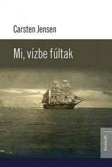 Carsten Jensen - Mi, vízbe fúltak [eKönyv: epub, mobi]