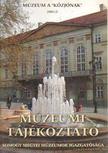 Forrai Márta - Múzeumi Tájékoztató 2001/2 [antikvár]