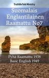 Joern Andre Halseth, Samuel Henry Hooke, TruthBeTold Ministry - Suomalais Englantilainen Raamattu No7 [eKönyv: epub, mobi]