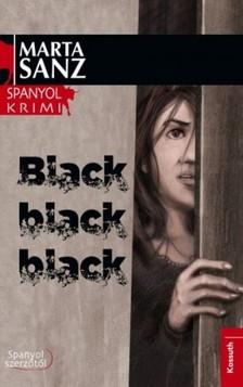Marta Sanz - Black, black, black [eKönyv: epub, mobi]