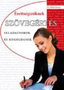 dr. Pethő József - Szövegértés érettségizőknek - feladatsorok és megoldások