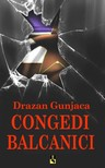 Gunjaca Drazan - CONGEDI BALCANICI [eKönyv: epub, mobi]