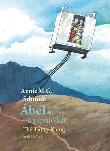 Annie M.G.Schmidt - Ábel és a repülő lift