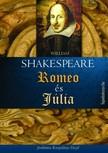 William Shakespeare - Romeo és Júlia [eKönyv: epub, mobi]<!--span style='font-size:10px;'>(G)</span-->