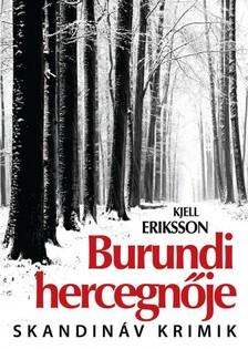 Kjell Eriksson - Burundi hercegnője [eKönyv: epub, mobi]