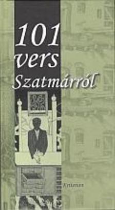 Jakab Márta szerk. - 101 vers Szatmárról