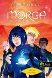 Moony Witcher - Morga, a szél mágusa 2. Alfasia sivataga - PUHA BORÍTÓS