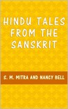 Nancy Bell S. M. Mitra, - Hindu Tales from the Sanskrit [eKönyv: epub,  mobi]