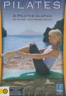 - PILATES - A PILATES ALAPJAI ÉS AZ ERŐ, MELY BENNE REJLIK - DVD