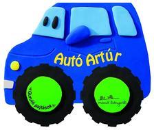 - Autó Artúr - Guruló pajtások