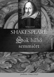 William Shakespeare - Sok hűhó semmiért [eKönyv: epub,  mobi]