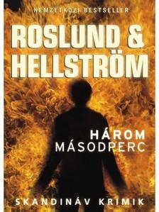 Hellström Roslund & - Három másodperc [eKönyv: epub, mobi]