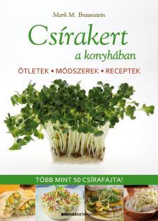 Mark M. Braunstein - Csírakert a konyhában