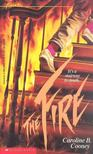 Cooney, Caroline B. - The Fire [antikvár]