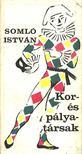 Somló István - Kor- és pályatársak [antikvár]