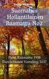 Joern Andre Halseth, Johannes Bogerman, TruthBeTold Ministry - Suomalais Hollantilainen Raamattu No2 [eKönyv: epub,  mobi]